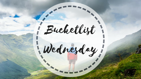 Bucket List Wednesday