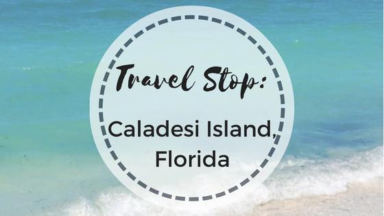 Travel Stop: Caladesi Island, FL
