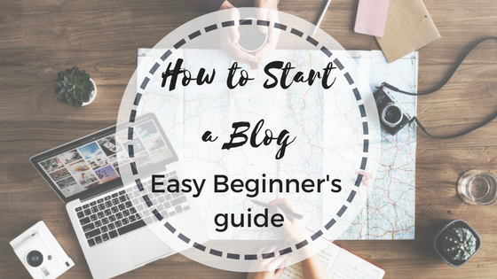How To Start a Blog (Easy Beginner's Guide)